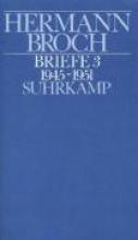 Broch, Hermann Kommentierte Werkausgabe 13/3. Briefe 3