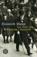 Mann, Heinrich Zur Zeit von Winston Churchill