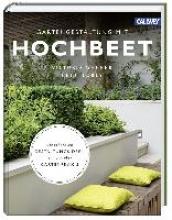 Wegner, Victoria Gartengestaltung mit Hochbeet