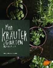 Weidenweber, Christine Mein Kräutergarten