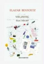 Benyoetz, Elazar Vielzeitig