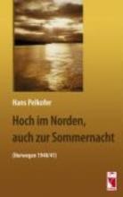 Pelkofer, Hans Hoch im Norden, auch zur Sommernacht