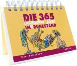 Butschkow, Peter Die 365 lustigsten Tage im Ruhestand