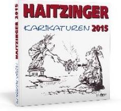 Haitzinger, Horst Haitzinger Karikaturen 2015