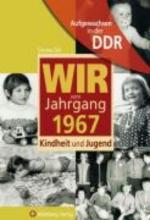 Zeh, Simone Aufgewachsen in der DDR - Wir vom Jahrgang 1967 - Kindheit und Jugend