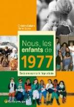 Bellune, Christine Nous, les enfants de 1977