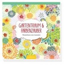 Gartentraum & Farbenzauber