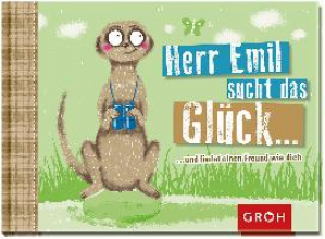 Herr Emil sucht das Glück ...und findet einen Freund wie dich!