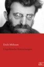 Mühsam, Erich Unpolitische Erinnerungen