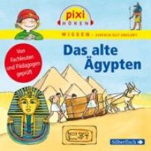 Nusch, Martin,   Wittmann, Monica Pixi Wissen - Das alte Ägypten
