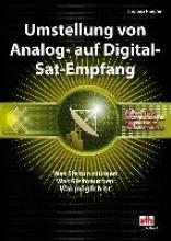 Riegler, Thomas Umstellung von Analog- auf Digital-Sat-Empfang