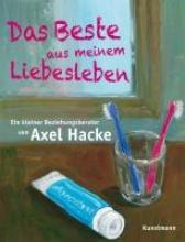 Hacke, Axel Das Beste aus meinem Liebesleben