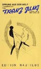 Jung, Franz Werke 09/1. Briefe 1913 - 1963