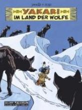 Job Yakari 08. Im Land der Wölfe