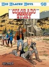 Cauvin, Raoul Die Blauen Boys 40: Colorado Story