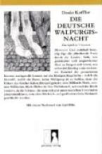 Koffler, Dosio Die deutsche Walpurgisnacht