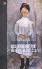 Bichelberger, Roger Das M?dchen mit dem goldenen Stern