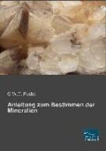 Fuchs, C. W. C. Anleitung zum Bestimmen der Mineralien