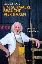 Merkatz, Karl Ein Schamerl braucht vier Haxen
