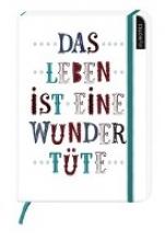 myNotes: Das Leben ist eine Wundertüte Notizbuch groß blanko