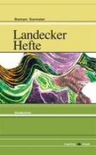 Santeler, Roman Landecker Hefte