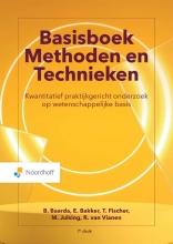 R. van Vianen B. Baarda  E. Bakker  M. Julsing  T. Fischer, Basisboek Methoden en Technieken