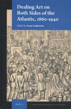 Dealing Art on Both Sides of the Atlantic, 1860-1940