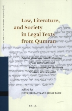 , Law, Literature, and Society in Legal Texts from Qumran