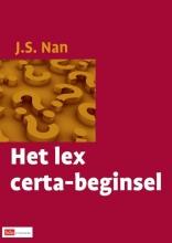 J.S. Nan , Het lex certa-beginsel