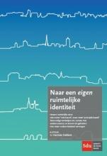 Herman  Dekkers Naar een eigen ruimtelijke identiteit