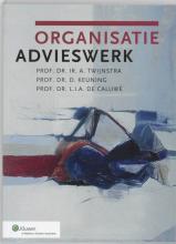 L.I.A. de Caluwe A. Twijnstra  D. Keuning, Organisatieadvieswerk