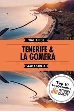 Wat & Hoe Stad & Streek , Tenerife & La Gomera