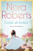 Nora Roberts , Geluk als besluit
