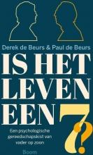 Paul de Beurs Derek de Beurs, Is het leven een zeven?