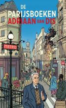 Adriaan van Dis , De Parijsboeken