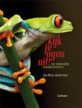 Jan Paul  Schutten Kijk je ogen uit!