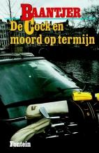 A.C.  Baantjer De Cock en moord op termijn (deel 24)