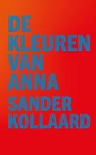 Sander Kollaard , De kleuren van Anna