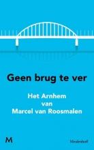Roosmalen, Marcel van Geen brug te ver