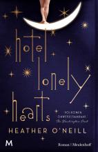 Heather  O`Neill Hotel Lonely Hearts