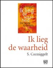 S.  Carmiggelt Ik lieg de waarheid (grote letter) - POD editie