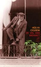Hülya  Cigdem De val van Mehmet