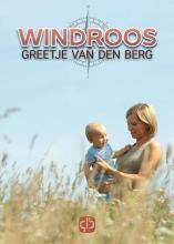 Greetje van de Berg Windroos - grote letter uitgave