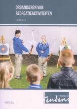 Annemieke  Hendriks Organiseren van recreatieactiviteiten Profieldeel Theorieboek