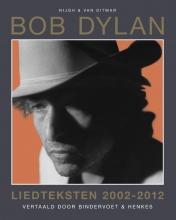 Bob   Dylan Liedteksten 2002-2012