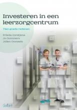 Jolien Oomsels Frieda Corstjens  Jo Gommers, Investeren in een leerzorgcentrum