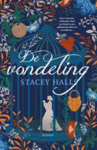 Stacey Halls , De vondeling