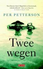 Per  Petterson Twee wegen