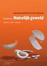Hans  Janssen, Wendela  Wentzel, Wilma  Schakenraad Basisboek huiselijk geweld