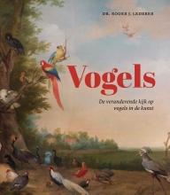 Dr. Roger J. Lederer , Vogels